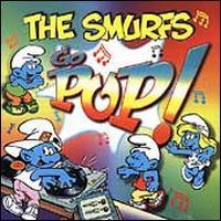 The Smurfs - The Smurfs Go Pop