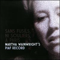 Martha Wainwright - Sans Fusils, Ni Souliers, à Paris