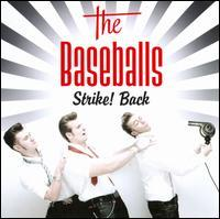 The Baseballs - Strike! Back