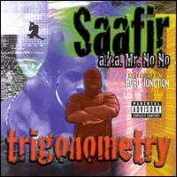 Saafir/Mr. No No - Trigonometry