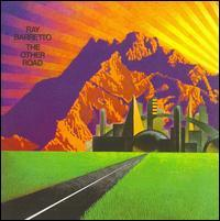 Ray Barretto - The Other Road