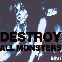 Destroy All Monsters - Bored