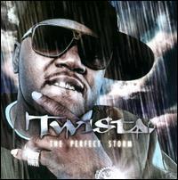 Twista - The Perfect Storm