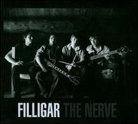 Filligar - The Nerve