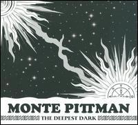 Monte Pittman - The Deepest Dark