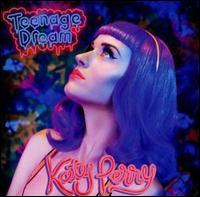 Katy Perry - Teenage Dream [Single]