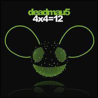 Deadmau5 - 4 x 4 = 12