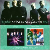 Münchener Freiheit - 30 Jahre Münchener Freiheit, Vol. 6: Energie/Entführ Mich