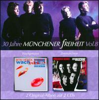 Münchener Freiheit - 30 Jahre Münchener Freiheit, Vol. 8: Wachgeküsst/Zeitmaschine