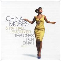 China Moses/Raphael Lemonnier - This One's for Dinah