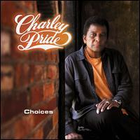Charley Pride - Choices