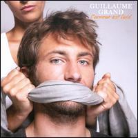 Guillaume Grand - L' Amour est Laid