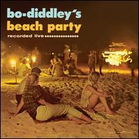 Bo Diddley - Bo Diddley's Beach Party