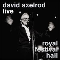 David Axelrod - Live: Royal Festival Hall