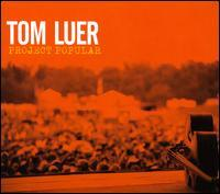 Tom Luer - Project Popular