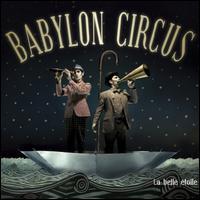 Babylon Circus - La Belle Etoile