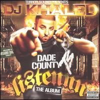 Terror Squad Presents DJ Khaled - Listennn... The Album
