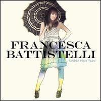 Francesca Battistelli - Hundred More Years