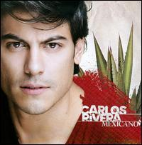 Carlos Rivera - Mexicano