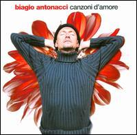 Biagio Antonacci - Canzoni d'Amore