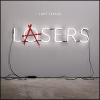 Lupe Fiasco - Lasers