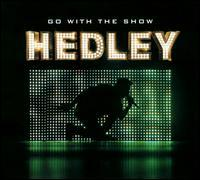 Hedley - Go with the Show