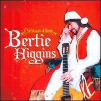 Bertie Higgins - Christmas Album