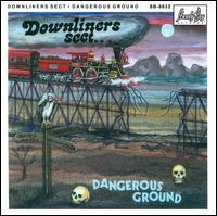 Downliners Sect - Dangerous Ground
