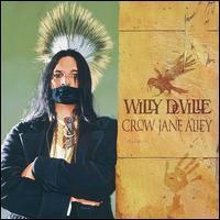 Willy DeVille - Crow Jane Alley
