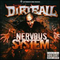 Kottonmouth Kings/the Dirtball - Nervous System