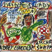 Abbey Lincoln/Archie Shepp - Painted Lady