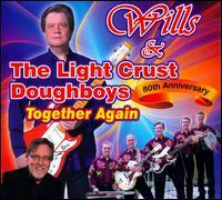 Randy C. Wills/the Light Crust Doughboys - 80th Anniversay: Together Again