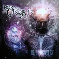 Born of Osiris - The Discovery