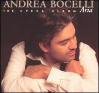 Andrea Bocelli - Aria: The Opera Album