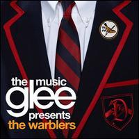 Glee Cast - Glee: The Music Presents the Warblers