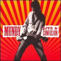 Mundy - Live & Confusion