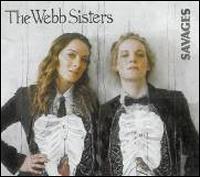 The Webb Sisters - Savages
