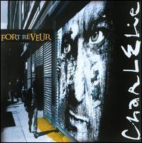Charlélie Couture - Fort Rêveur