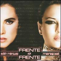 Edith Márquez/Mariajosé - Frente a Frente