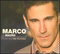 Marco di Mauro - Algo Que Me Faltaba