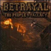 Betrayal - The People's Fallacy