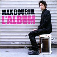 Max Boublil - L' Album