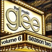 Glee - Glee: The Music, Vol. 6