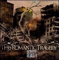 This Romantic Tragedy - Reborn
