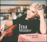 Ina Müller - Das Wär Dein Lied Gewesen