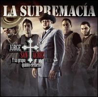 Jorge Santa Cruz / Jorge Santa Cruz Y Su Grupo Quinto Elemento - La Supremacía