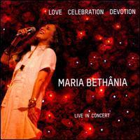 Maria Bethânia - Love Celebration Devotion