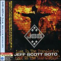 Jeff Scott Soto - Lost in the Translation [Japan]
