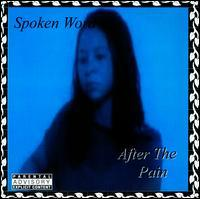 Spoken Word - After The Pain