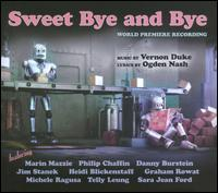 2011 Studio Cast Recording  - Sweet Bye and Bye